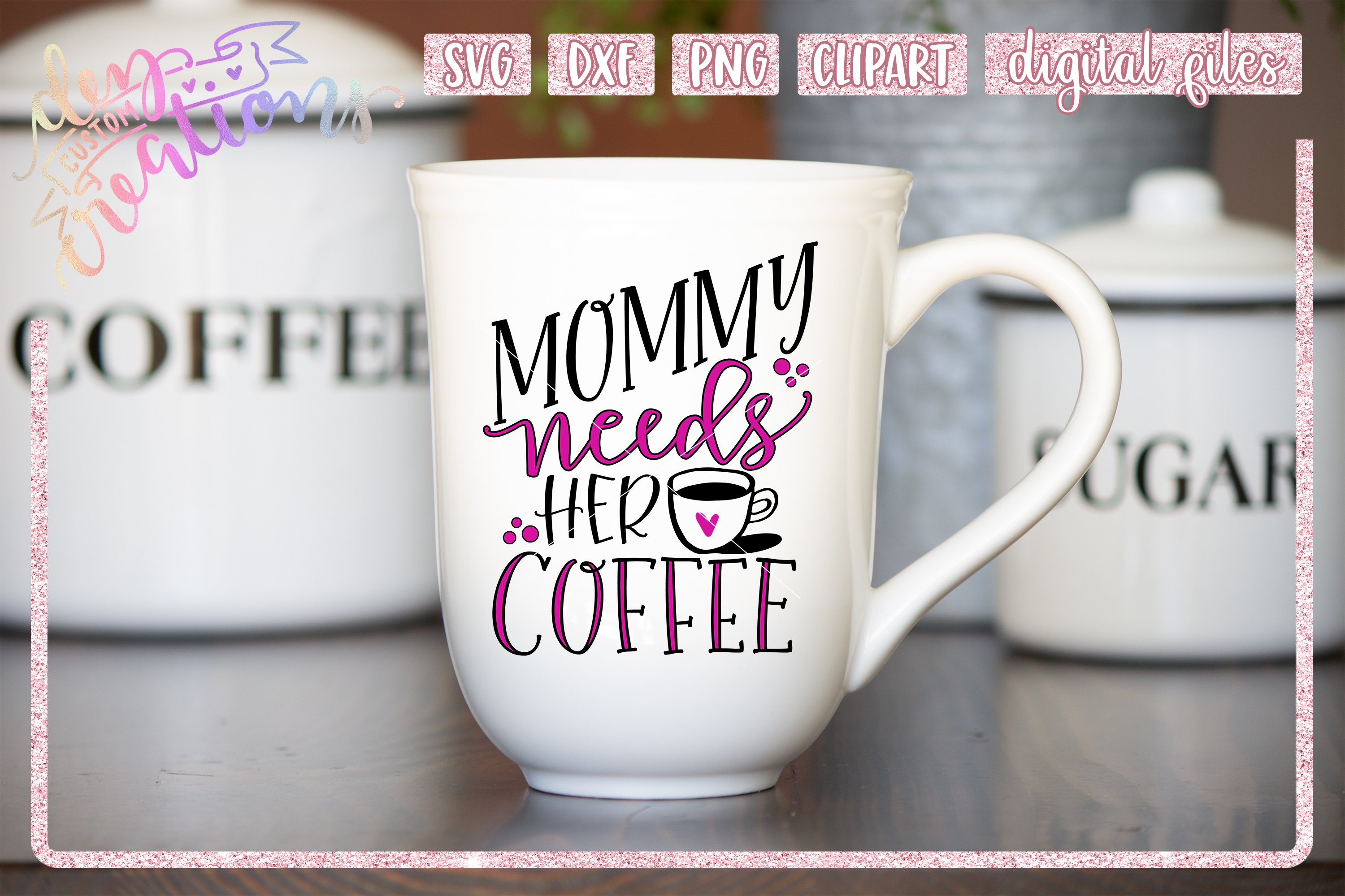 Mommy Needs Her Coffee Svg Dxf Png File 364236 Cut Files Design Bundles