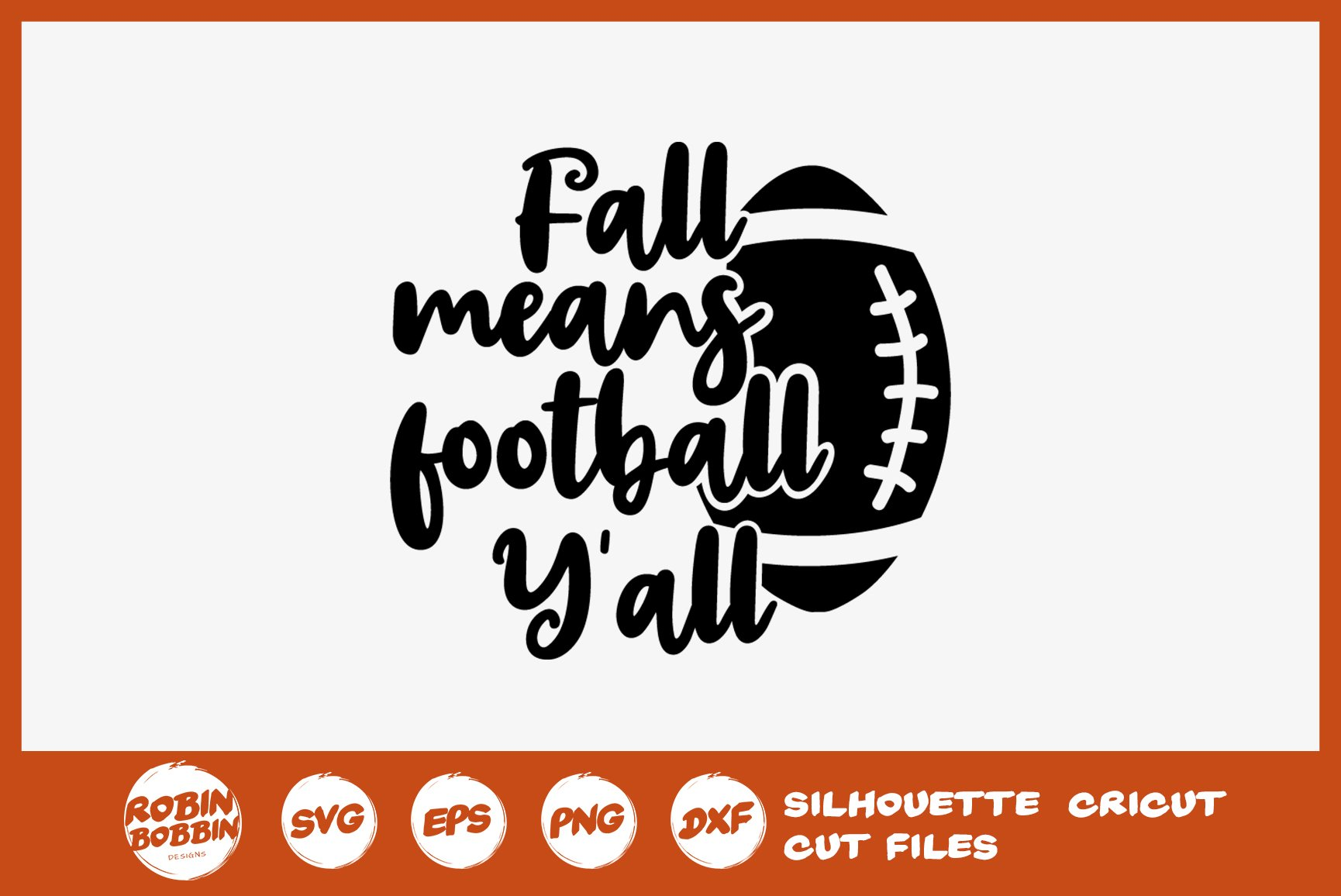 30+ Football And Fall Y'all Svg And Dxf Cut File Image