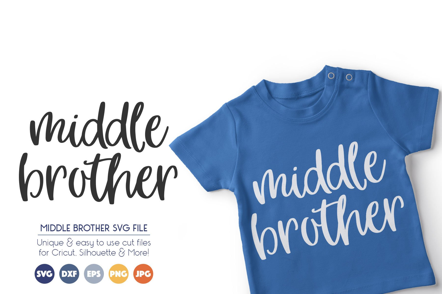 Middle Brother SVG Cut Files example image 1