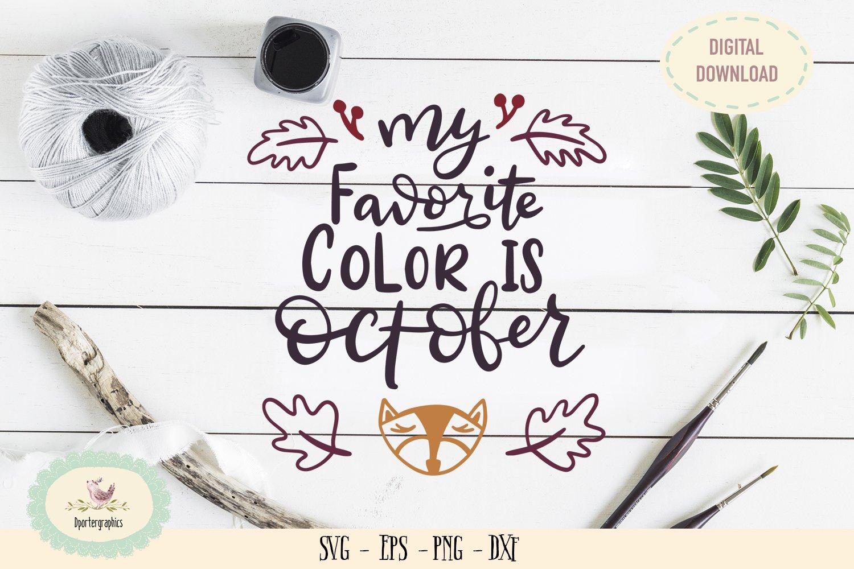 My Favorite Color Is October Svg Png Fall Season 230969 Svgs Design Bundles
