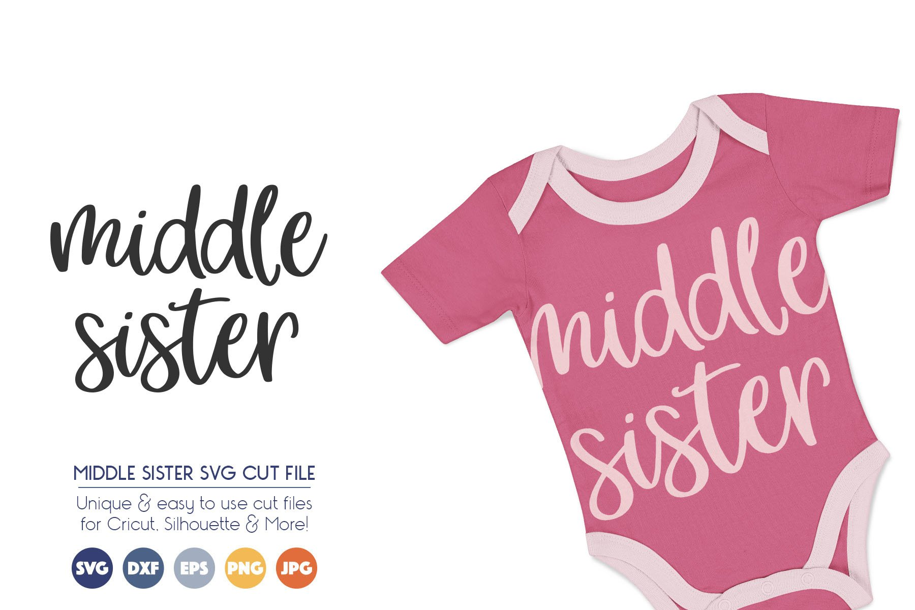 Middle Sister SVG Cut Files example image 1