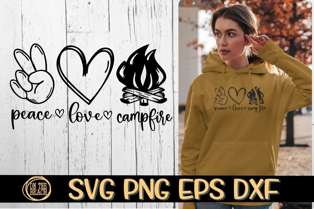 Peace Love Campfires Svg Png Eps Dxf 697964 Cut Files Design Bundles