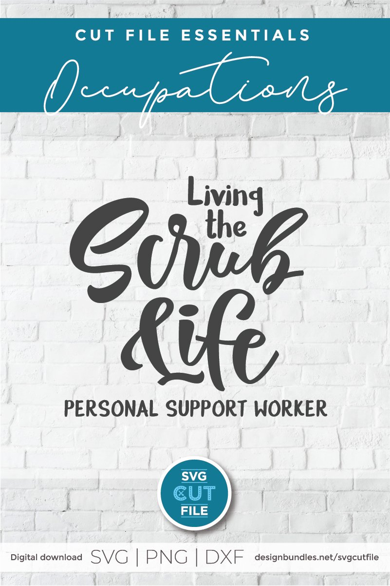Living the scrub life PSW-a Personal support worker svg file example image 5