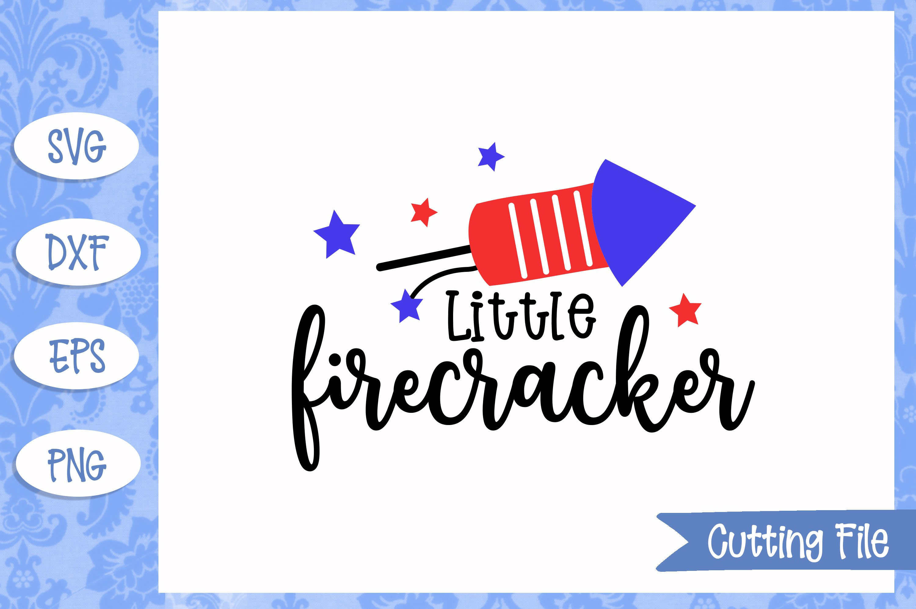 Little Firecracker Svg File