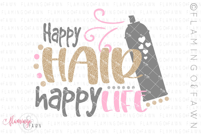 Download Hair Stylist Svg Happy Hair Happy Life 380181 Svgs Design Bundles