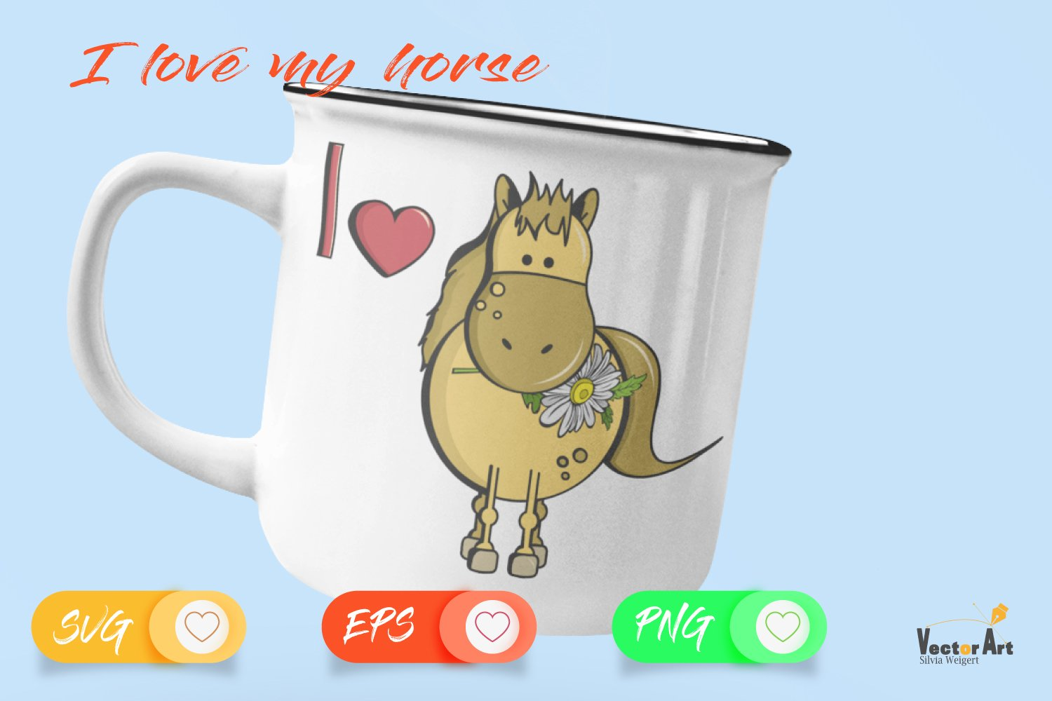 I love my Horse - Cut File 2 Versions example image 2