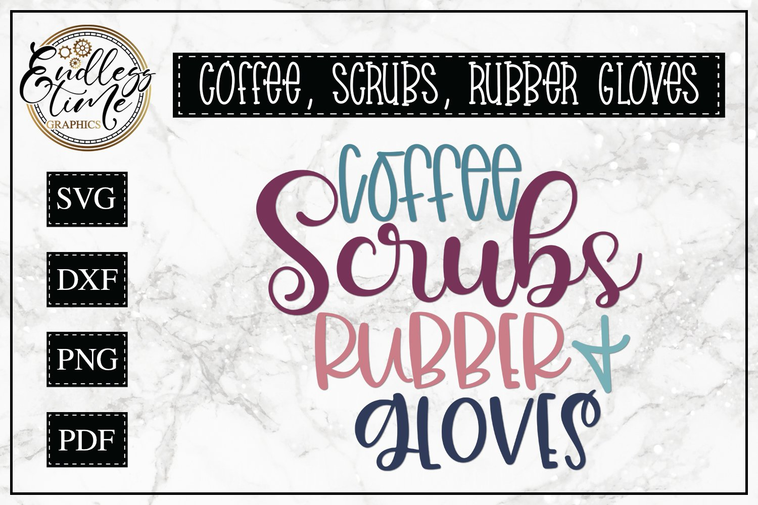 Coffee Scrubs and Rubber Gloves - An SVG Design For Nurses example image 1