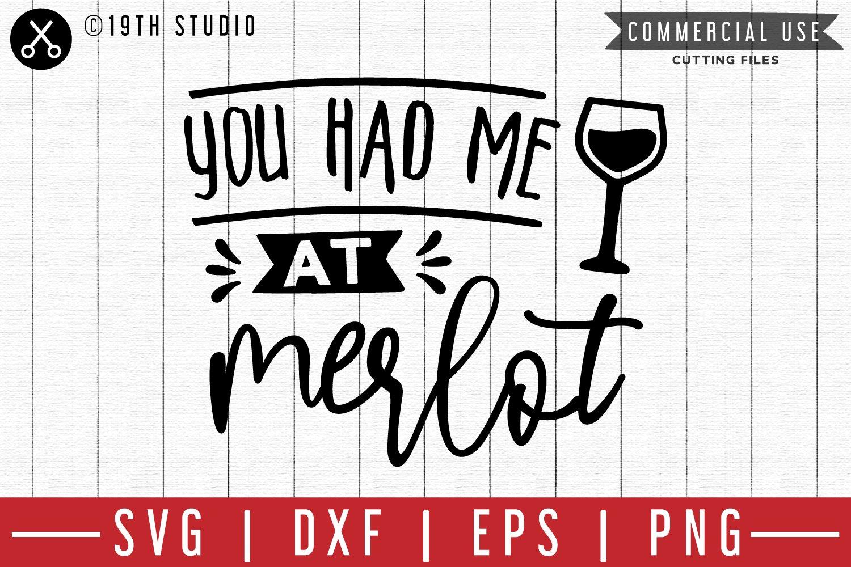 You Had Me At Merlot Svg M47f A Wine Svg File 208249 Svgs Design Bundles