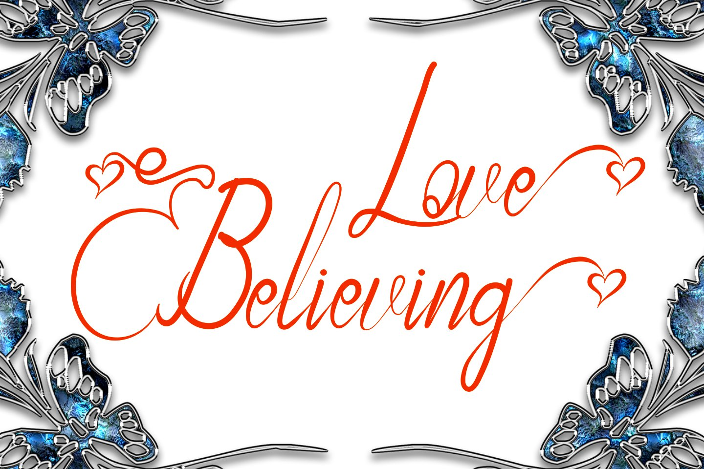 Love Believing Modern Calligraphy example image 1