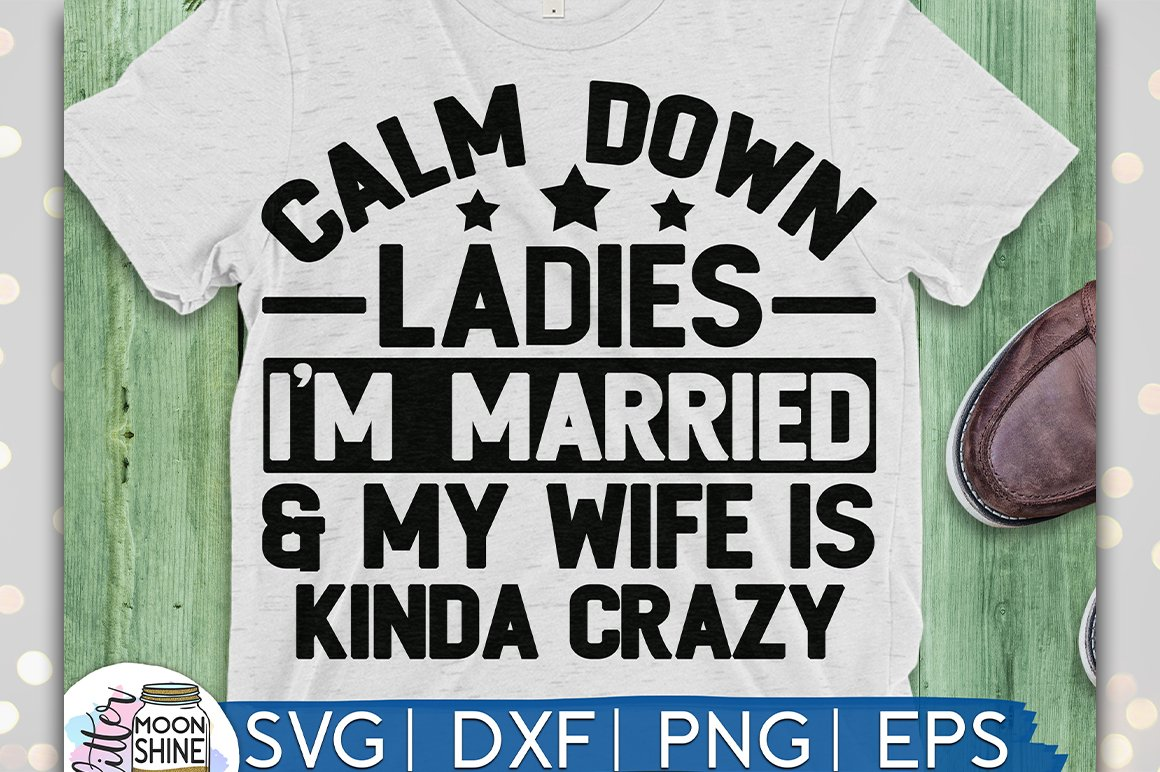 Calm Down Ladies SVG DXF PNG EPS Cutting Files example image 1