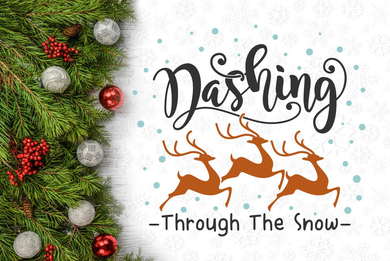 View Dashing Through The Snow, Christmas Quote Svg Image