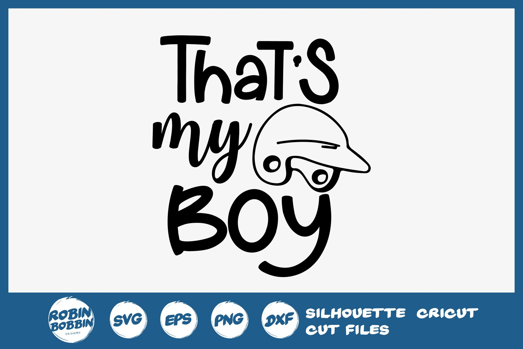 That S My Boy Svg Baseball Svg 344425 Cut Files Design Bundles