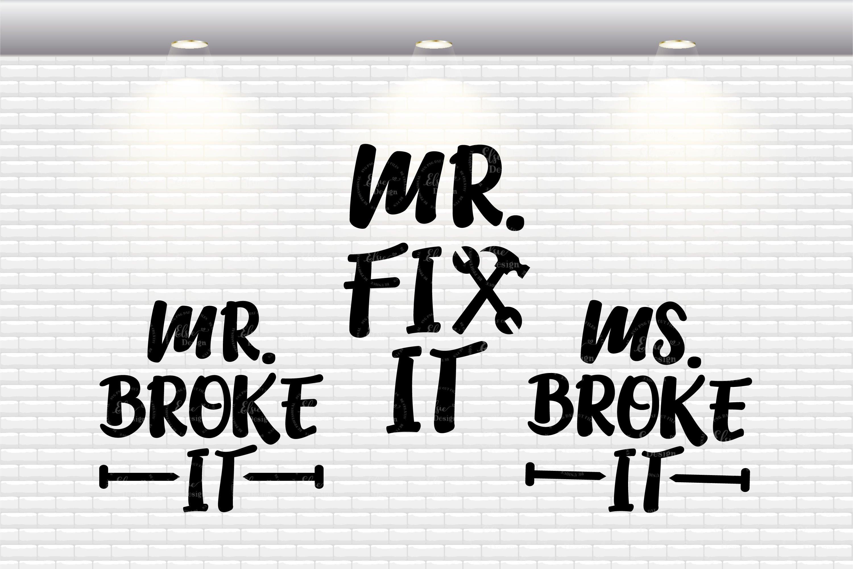 Mr Fix It, Mr Broke It, Ms Broke It SVG Cut Files example image 2
