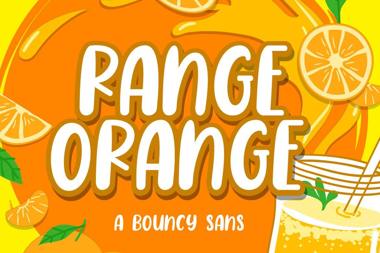 Range Orange - a Bouncy Sans example image 1