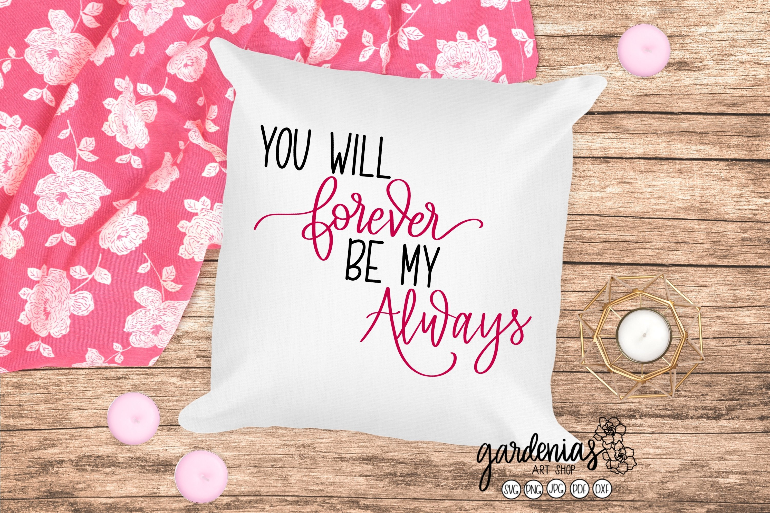 You Will Forever be My Always SVG | Love Cut File | Wedding example image 1