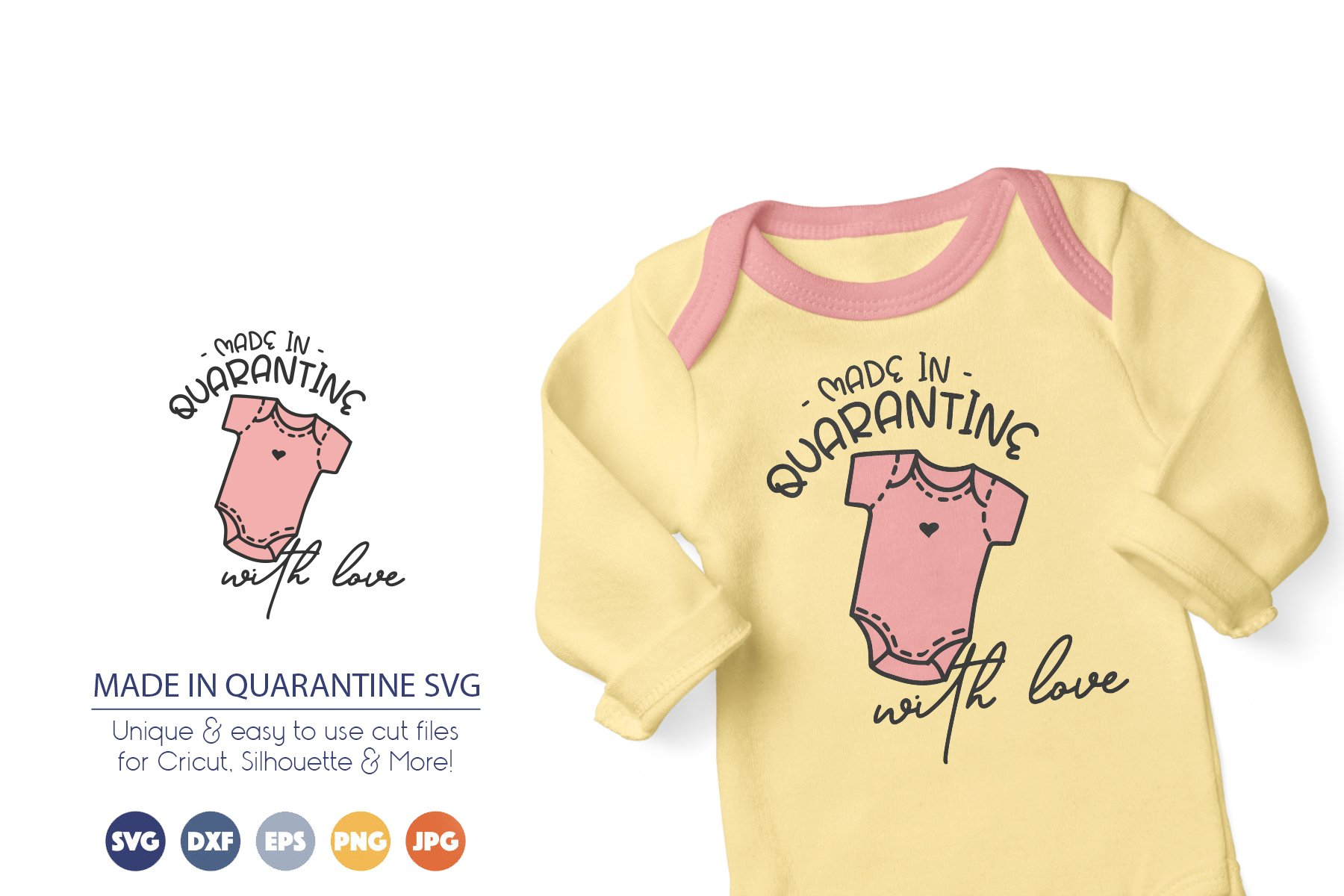 Made in Quarantine SVG | Baby SVG example image 1