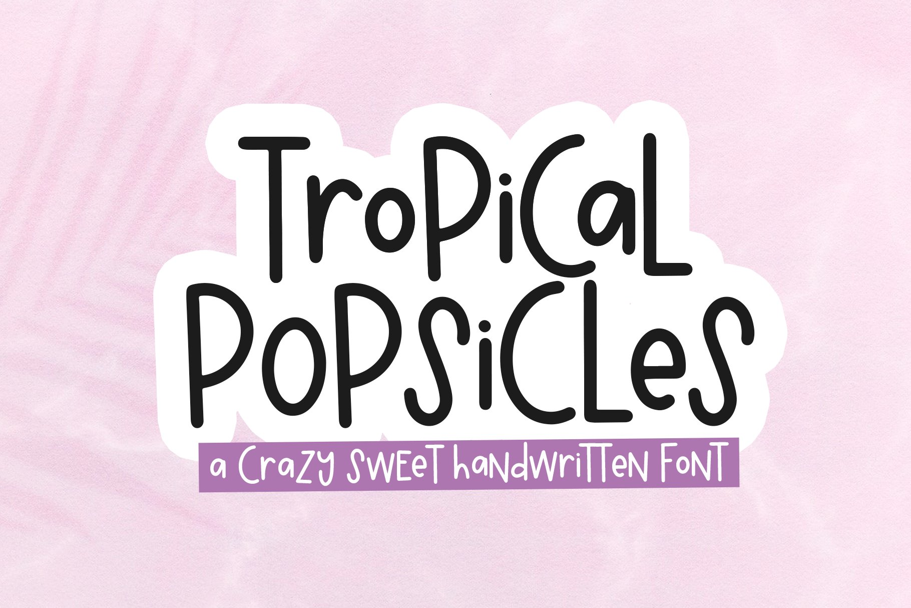 Tropical Popsicles - A Quirky Handwritten Font example image 1