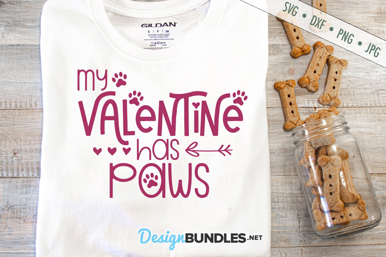 Download My Valentine Has Paws Svg Valentine Svg Love Svg