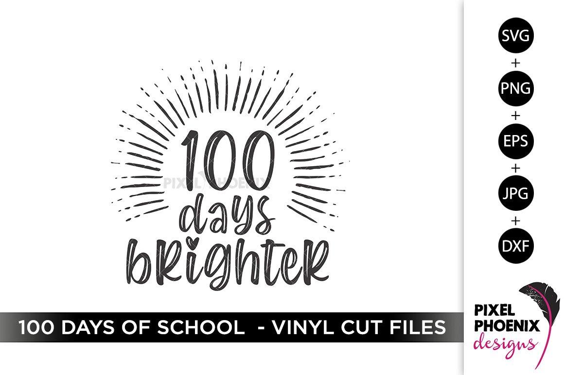 Download 100 Days Brighter 100 Days Of School Svg 1103337 Cut Files Design Bundles