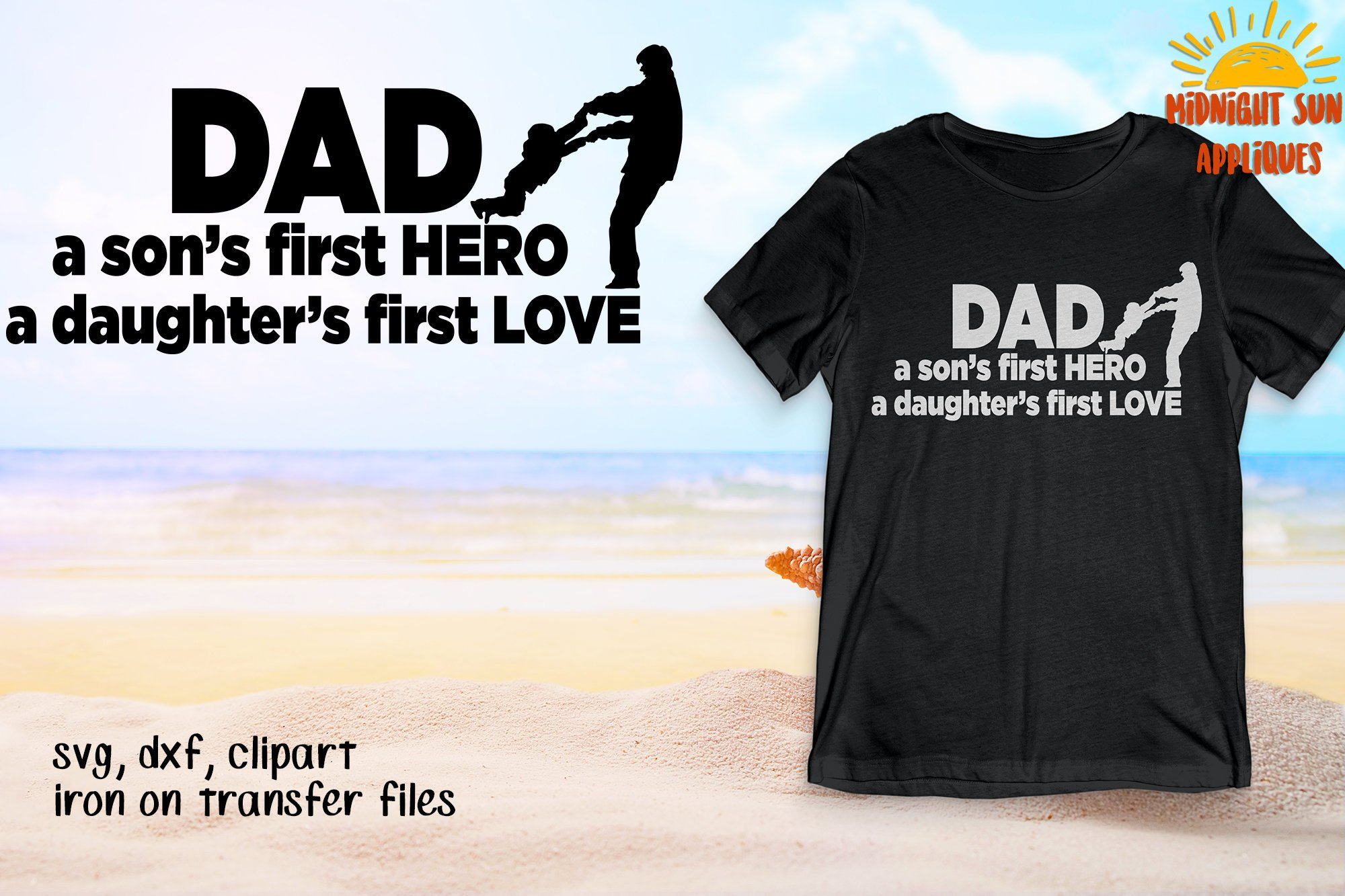 Download A Son's First Hero A Daughter's First Love Svg Crafter Files