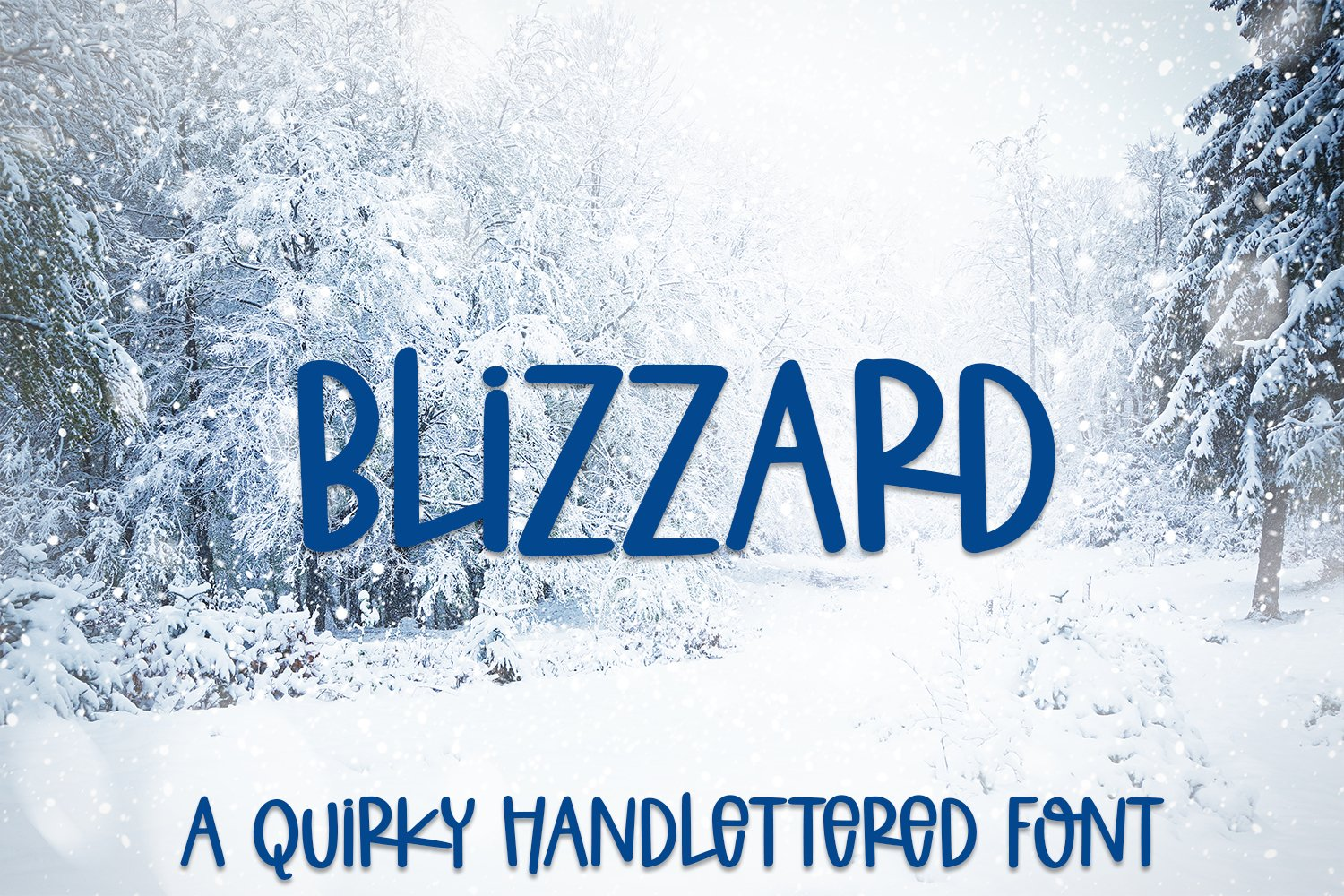 Blizzard - A Quirky Hand-Lettered Font example image 1