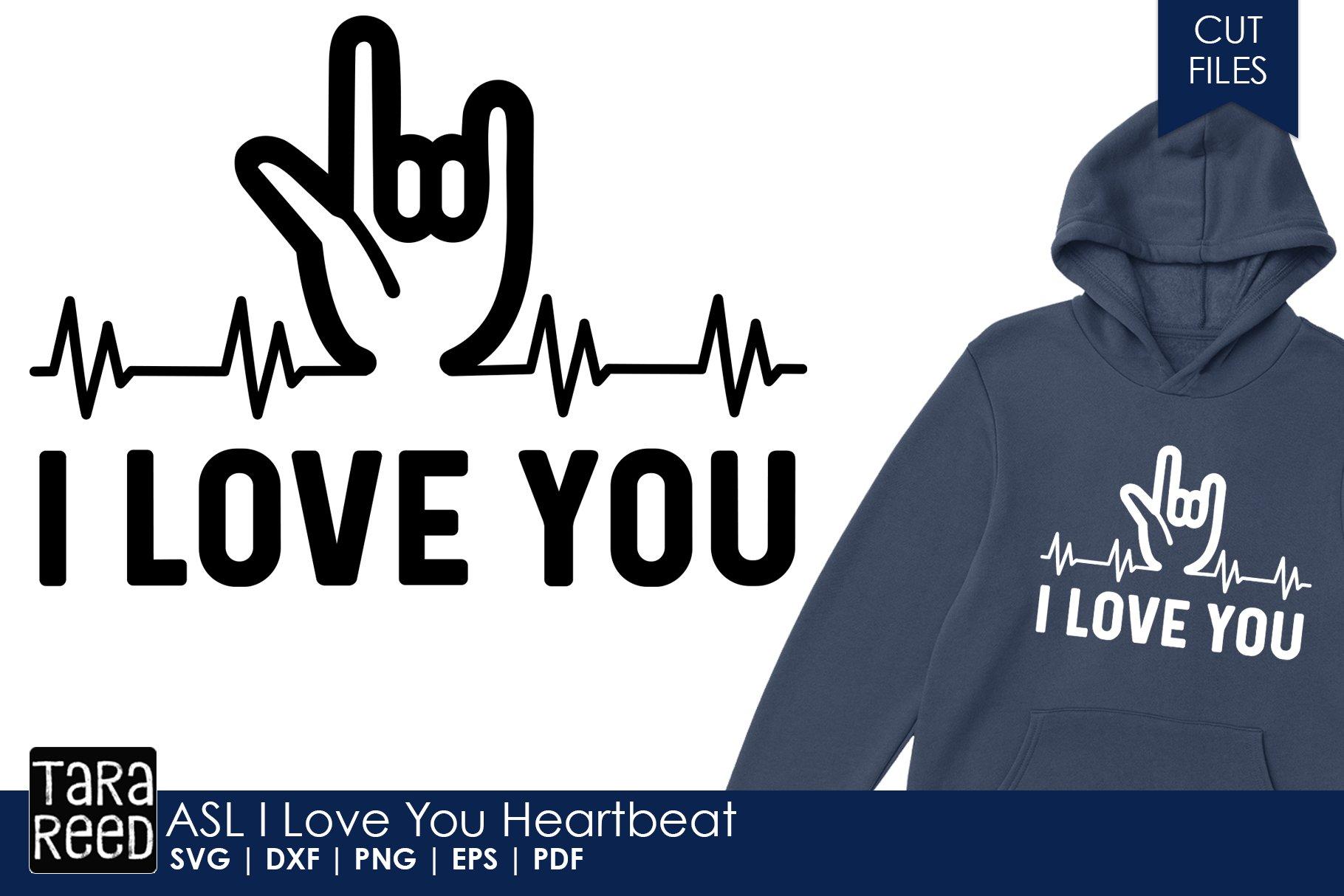 Asl I Love You Heartbeat Sign Language Svg Cut Files 451274 Cut Files Design Bundles