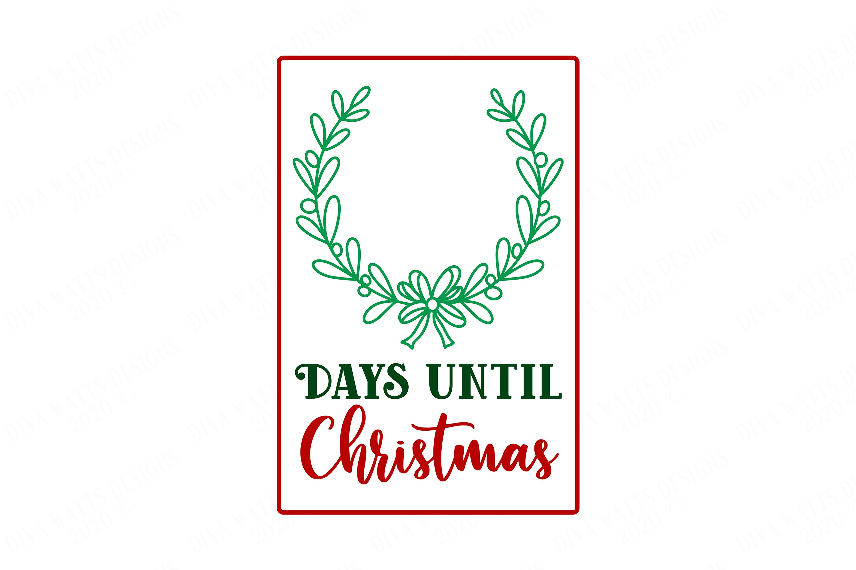 Days Until Christmas - Cutting File and Printable example image 2