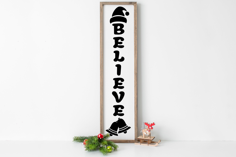 Believe Christmas Vertical Sign Svg Rustic Christmas Svg 916044 Cut Files Design Bundles