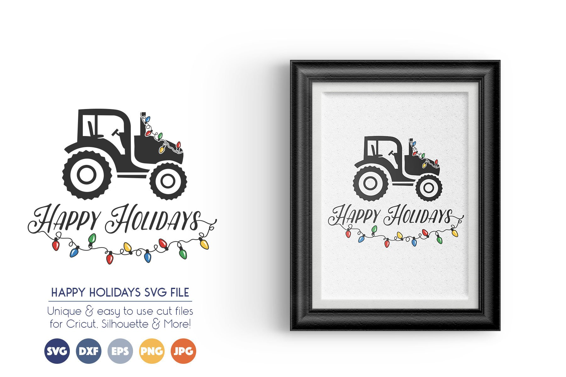 Happy Holidays - Christmas Tractor SVG Files example image 1