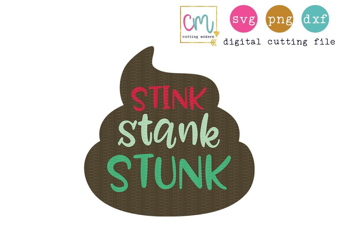 Stink Stank Stunk 114967 Svgs Design Bundles