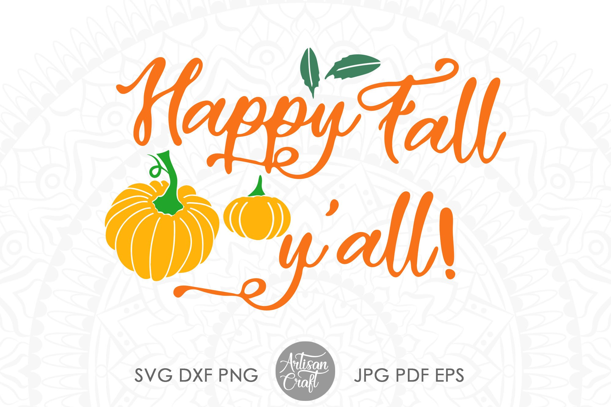 View Fall Y'all – Dxf/Svg/Png/Pdf Cut & Print Files Design