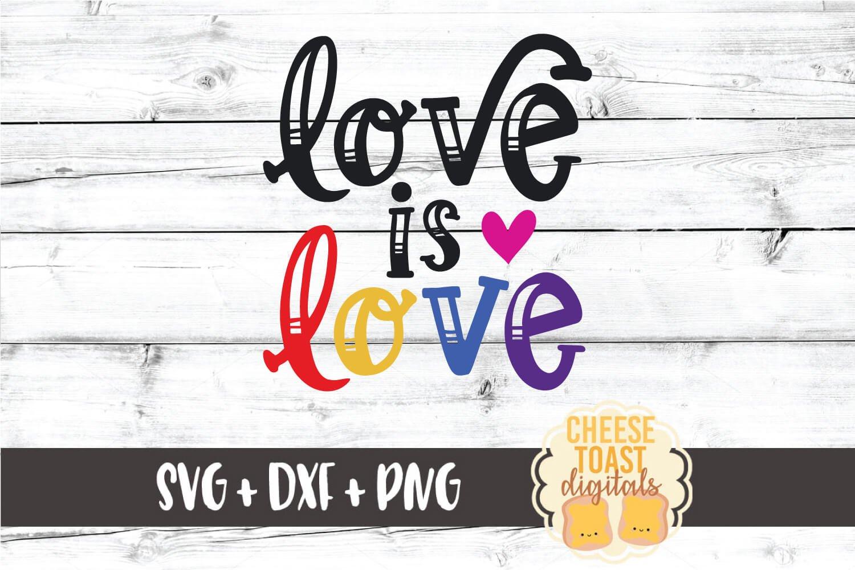 Download Gay Pride SVG | Love Is Love (616184) | Cut Files | Design ...