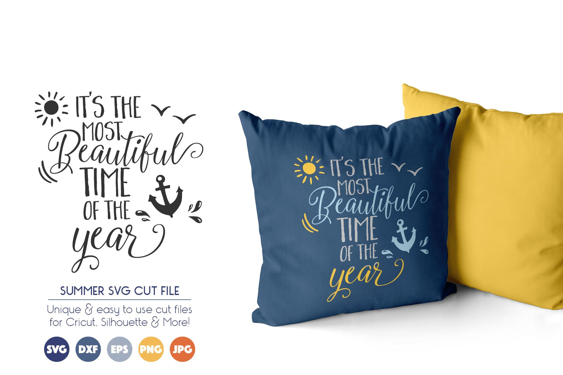 Summer SVG Cut Files - Most Beautiful Time of the Year example image 1
