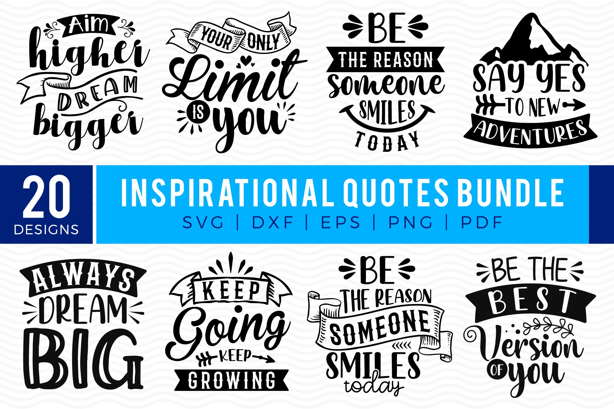 23+ Inspirational Quotes, Svg Bundle, Dxf Bundle, Cut Files Bundle Design