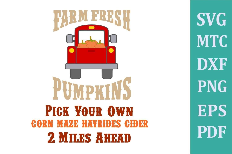 Download Autumn Pumpkin Truck Diy Farm Sign Design 01 Svg Cut File 318164 Svgs Design Bundles