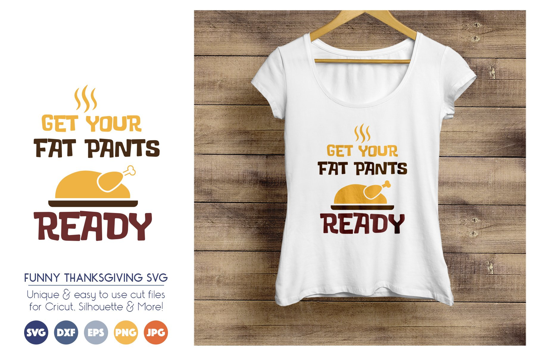 Thanksgiving SVG Cut Files - Get Your Fat Pants Ready example image 1