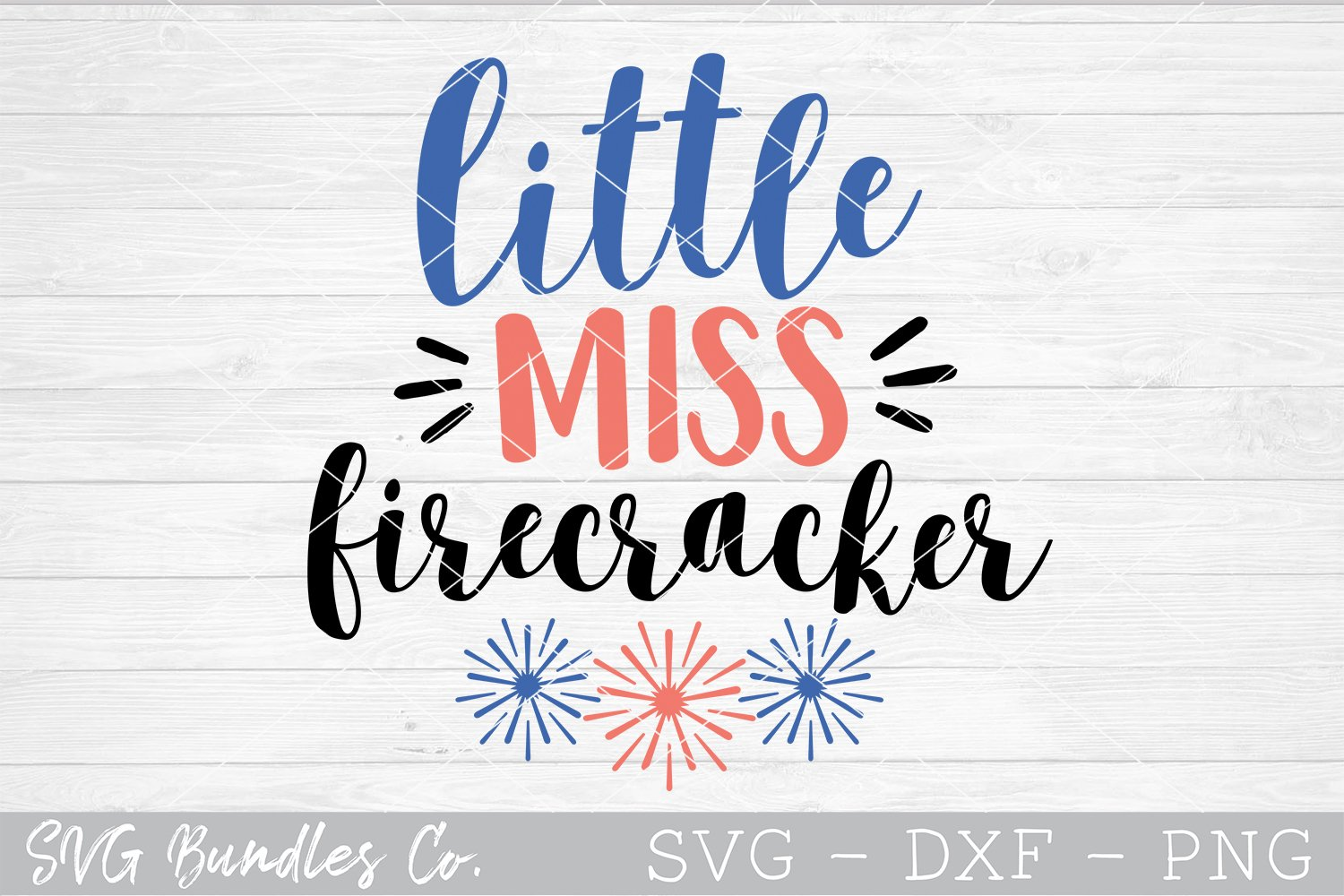 Little Miss Firecracker - 4th of July SVG DXF PNG example image 1