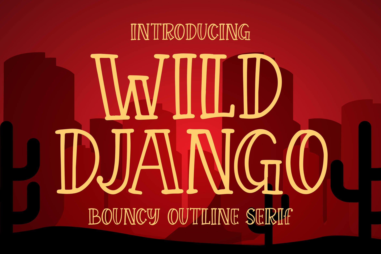 Wild Django - Bouncy Outline Serif example image 1