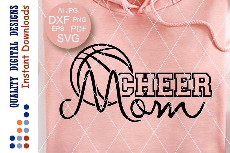 Cheer Mom Svg Basketball Mom Shirt Svg Files Sayings 366816 Svgs Design Bundles