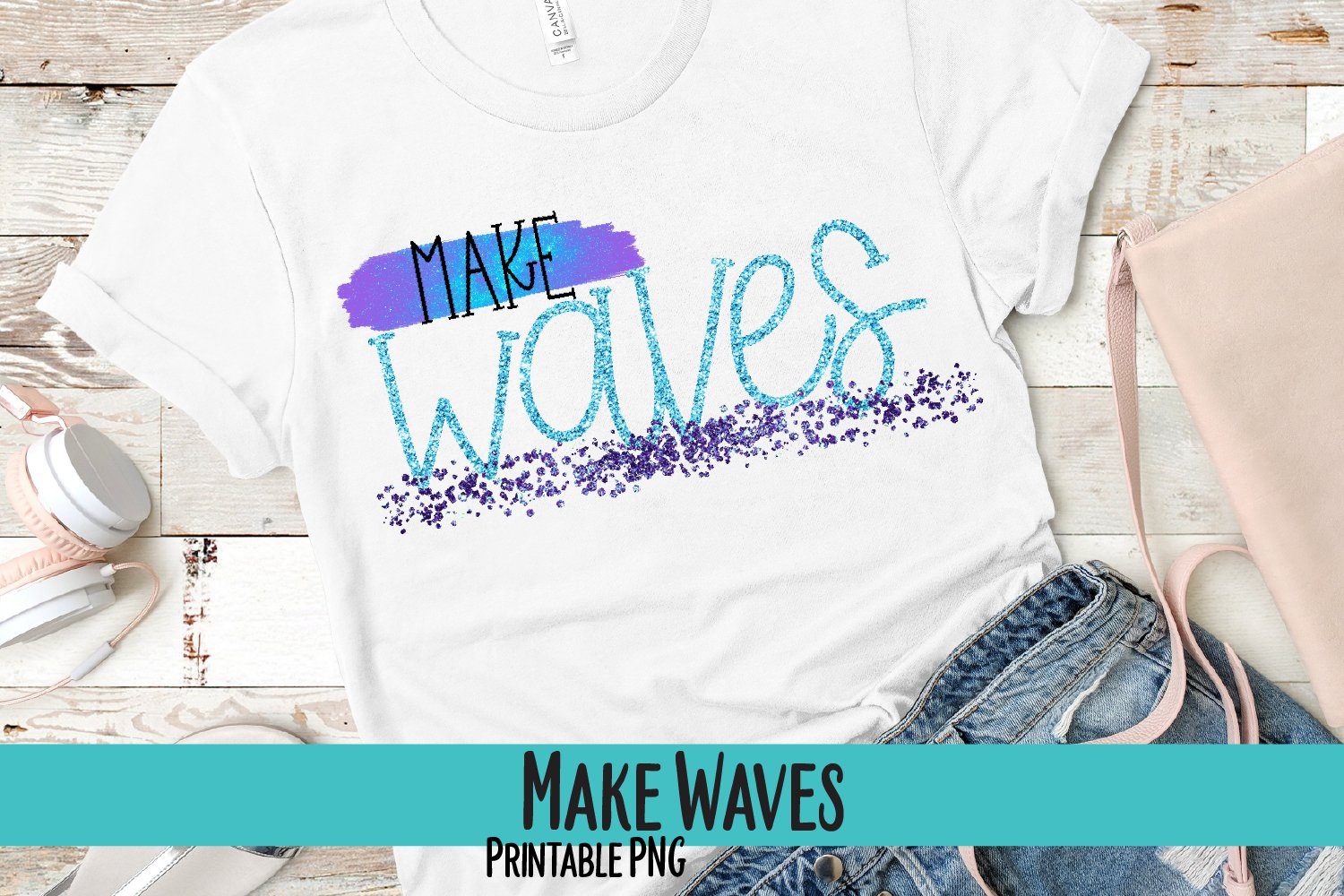 Make Waves Glitter Sublimation PNG example image 1