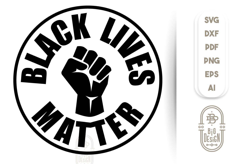 Black Lives Matter Svg File 661128 Svgs Design Bundles