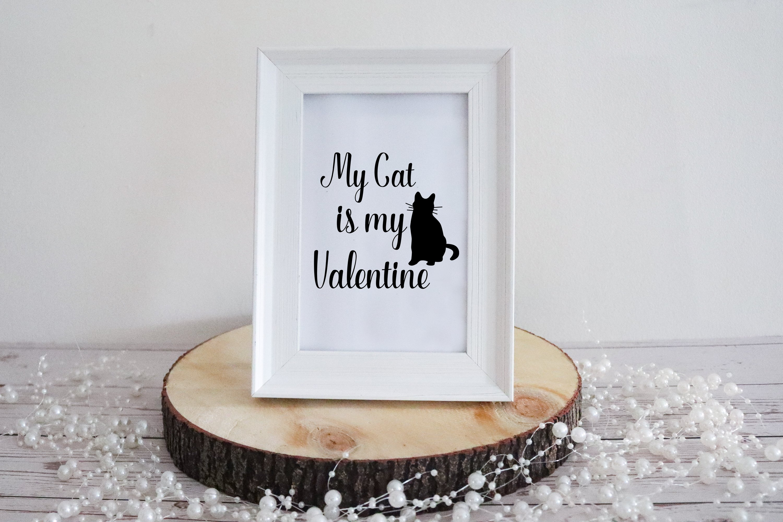 Download My Cat Is My Valentine Svg Funny Phrase For T Shirt Print 1141207 Hand Lettered Design Bundles