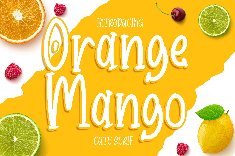 Orange Mango - Cute Serif Font example image 1