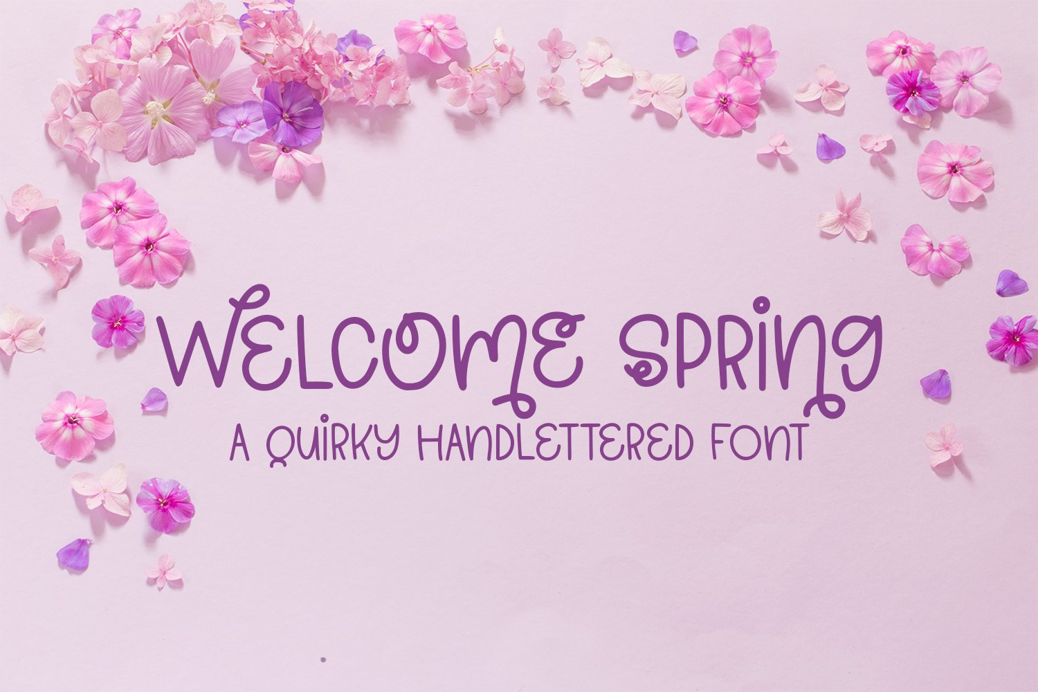 Welcome Spring - A Quirky Hand-Lettered Font example image 1