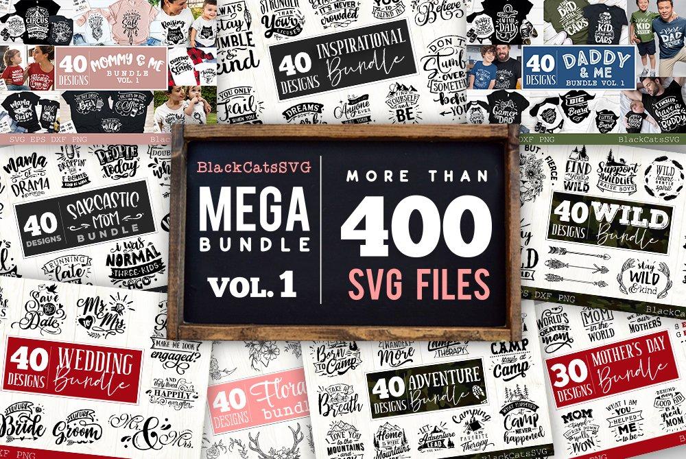 Mega Bundle 400 SVG designs vol 1 example image 1