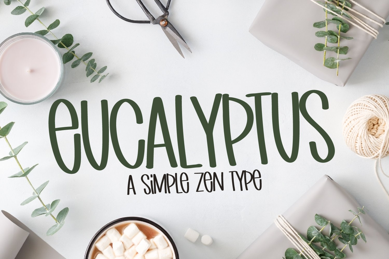 Eucalyptus - A Simple Zen Type example image 1