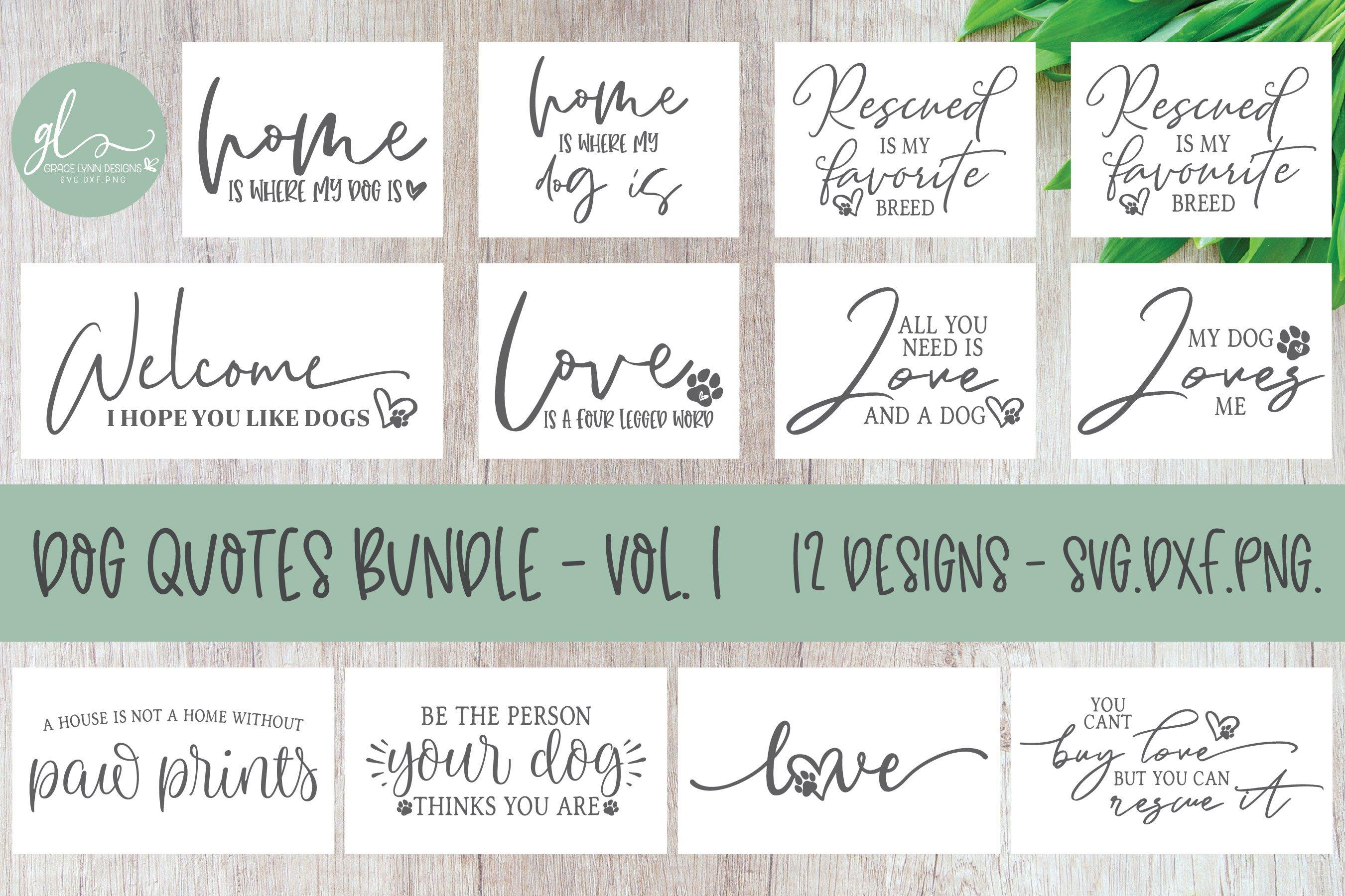 Dog Quotes Bundle Vol 1 12 Designs Svg Cut Files 229084 Cut Files Design Bundles
