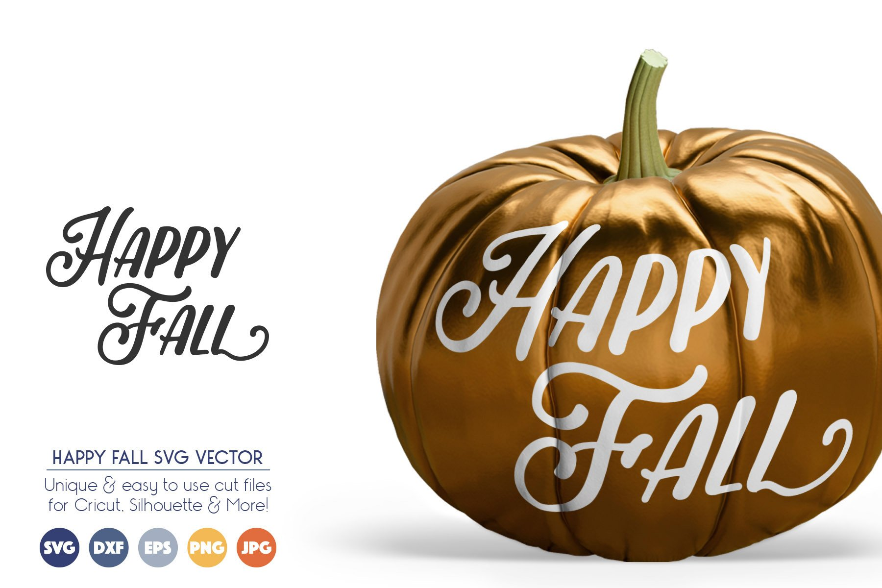 Happy Fall - Autumn SVG Cutting Files example image 1