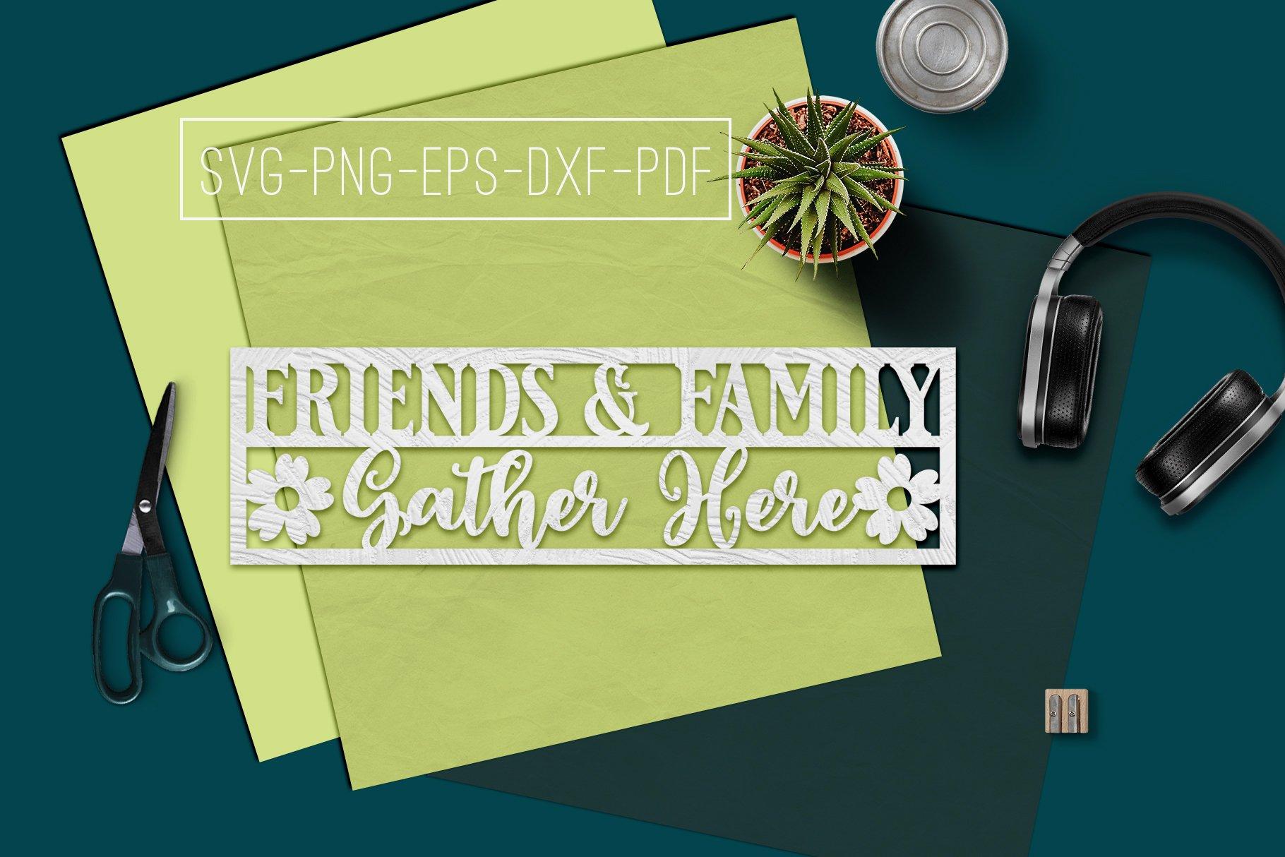 Friends Family Gather Paper Cut Template Home Svg Pdf 320374 Paper Cutting Design Bundles