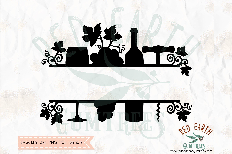 Wine Split Monogram Frame Decal Wine Grapes Svg Dxf Png Eps 280913 Cut Files Design Bundles